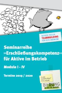 Seminarreihe: Erschließungskompetenz für Aktive im Betrieb