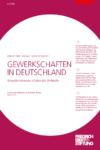 Gewerkschaften in Deutschland - Herausforderungen in Zeiten des Umbruchs